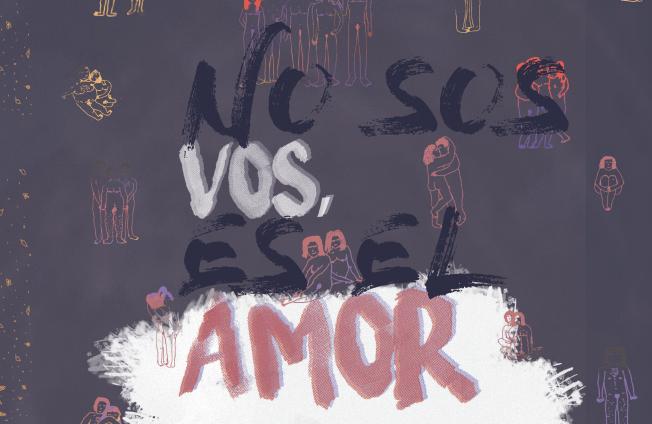 NO SOS VOS, ES EL AMOR. VICTORIA. JULIETA