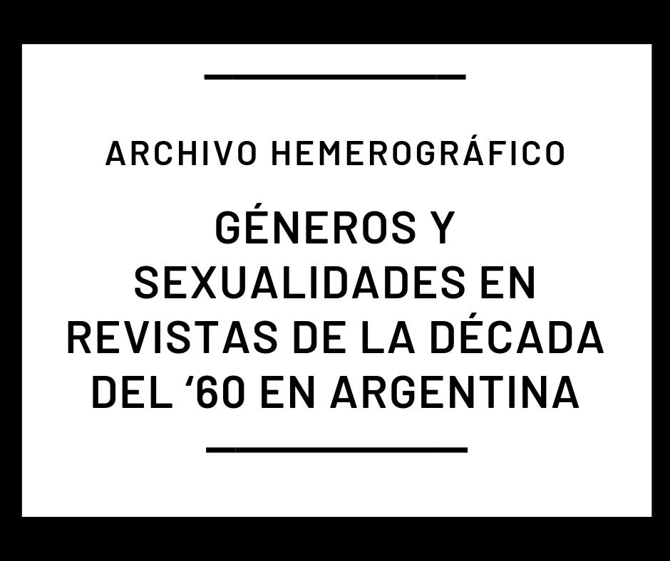 Archivo hemerográfico de géneros y sexualidades en la prensa de los '60 en Argentina
